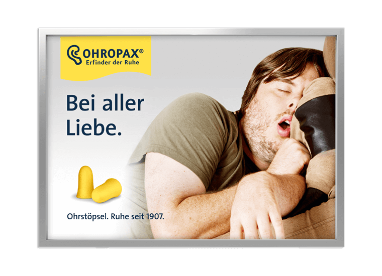 "OHROPAX Großfläche ""Bei aller Liebe - Schnarcher"""
