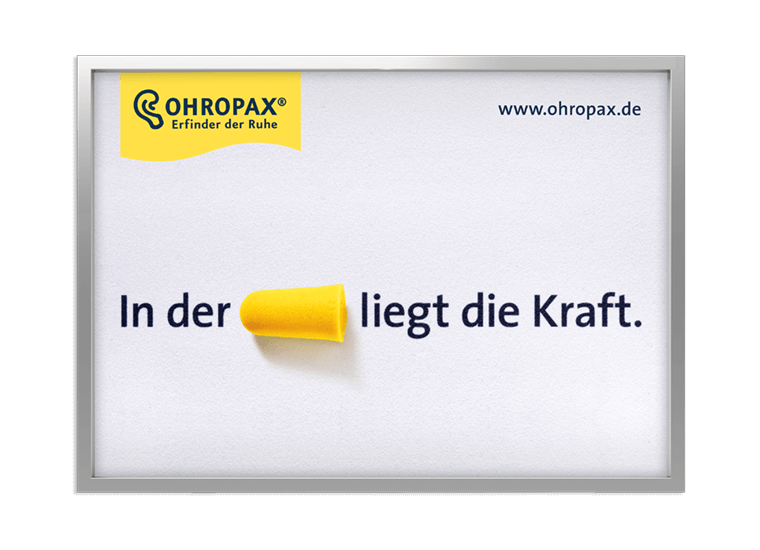 """OHROPAX Großfläche """"In der Ruhe liegt die Kraft"""""""